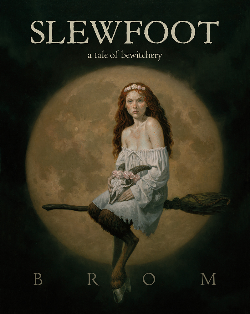 Slewfoot: A Tale of Bewitchery by Brom
